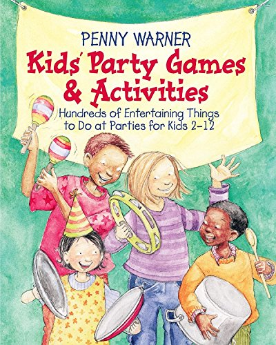 Kids Party Games And Activities (Children's Party Planning