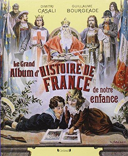 Le-Grand-Album-dhistoire-de-France-de-notre-enfance