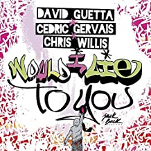 Would I Lie To You (feat. Cedric Gervais & Chris Willis) [EP CD-single] - European Release