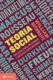 Teoria social: Um guia para entender a sociedade contemporânea