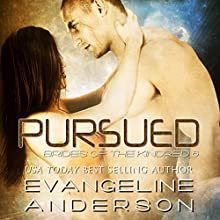 Pursued Brides of the Kindred, Book 6 Audiobook by Evangeline Anderson Narrated by William Martin