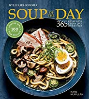 Soup of the Day: 365 Recipes for Every Day of the Year (Williams-Sonoma)
