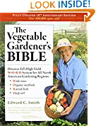 #10: The Vegetable Gardener's Bible, 2nd Edition: Discover Ed's High-Yield W-O-R-D System for All North American Gardening Regions: Wide Rows, Organic Methods, Raised Beds, Deep Soil