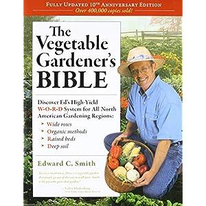 The Vegetable Gardener\'s Bible book cover
