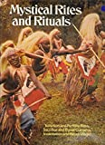 Mystical rites and rituals: Initiation and fertility rites, sacrifice and burial customs, incantation and ritual magic by Unkown (1975-08-01)