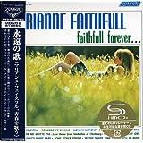 永遠の歌~マリアンヌ・フェイスフル、青春を歌う<モノ&ステレオ>+3(紙ジャケット仕様)