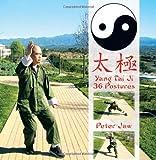 Yang Tai Ji 36 Postures, Peter Jaw, 1463416636