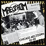 Chicago Meltdown 83-89