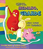 img - for Chico, mediano, grande. Libro sobre los tamanos (Spanish Edition) book / textbook / text book
