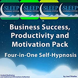 Business Success, Productivity, and Motivation Pack Audiobook