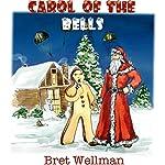 Carol of the Bells | Bret Wellman