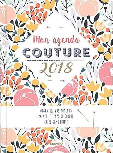 Populaire Amazon.fr - Agenda Couture Mon Agenda Couture 2018 - Morieux  GA36