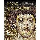 Mosaics of Thessaloniki: 4th to 11th Century