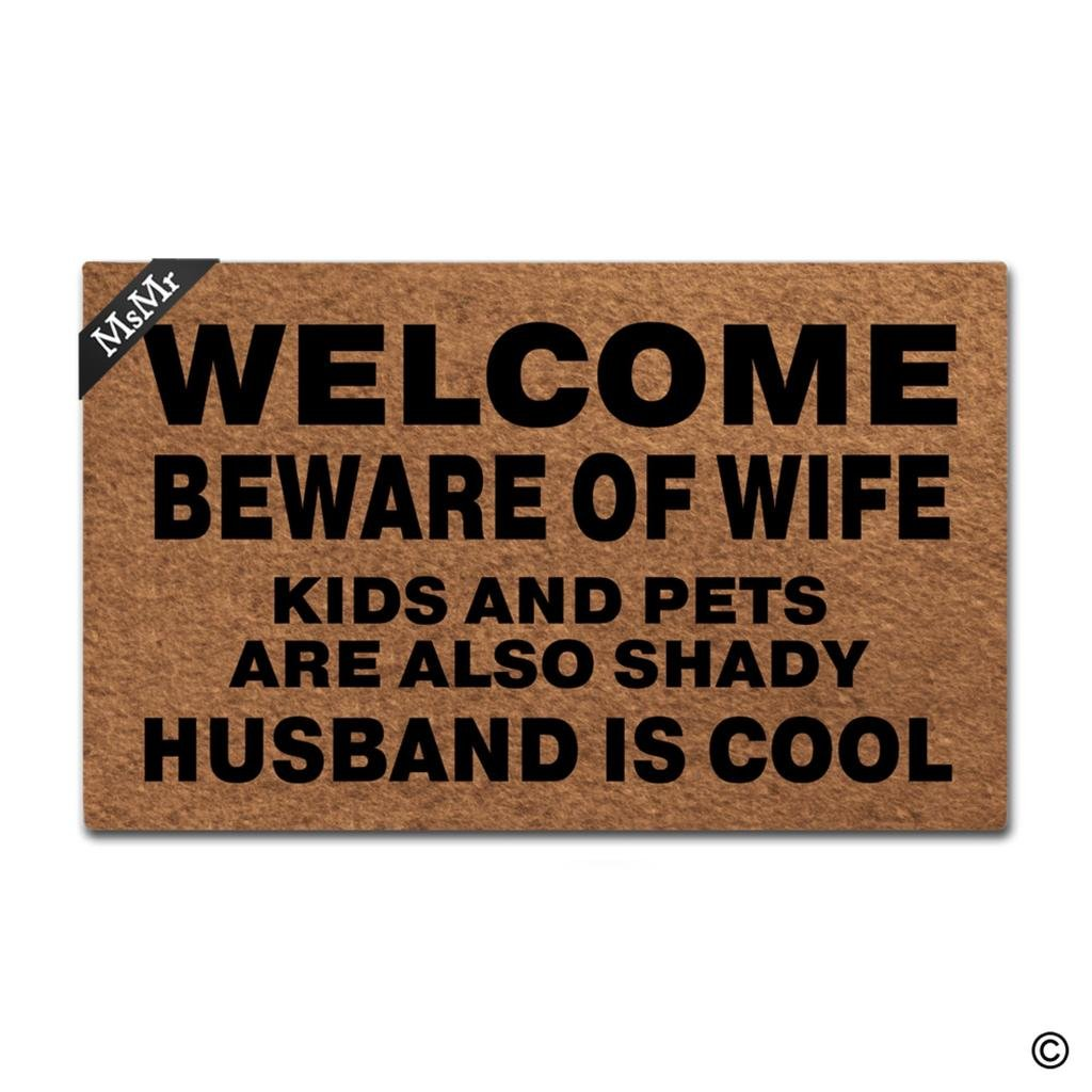 MsMr Doormat Entrance Floor Mat Funny Door Mat Welcome Beware Of Wife Kids And Pets Are Also Shady Husband Is Cool Non-slip Doormat Machine Washable Non-woven Fabric Top 23.6''X15.7'' by MsMr (Image #1)