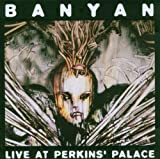 Live at Perkins' Palace by Banyan (2004-11-07)