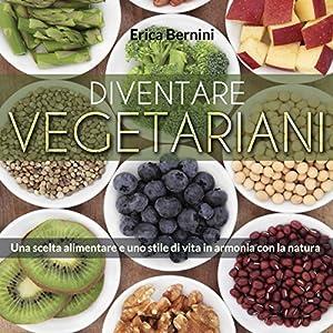 Diventare vegetariani Audiobook