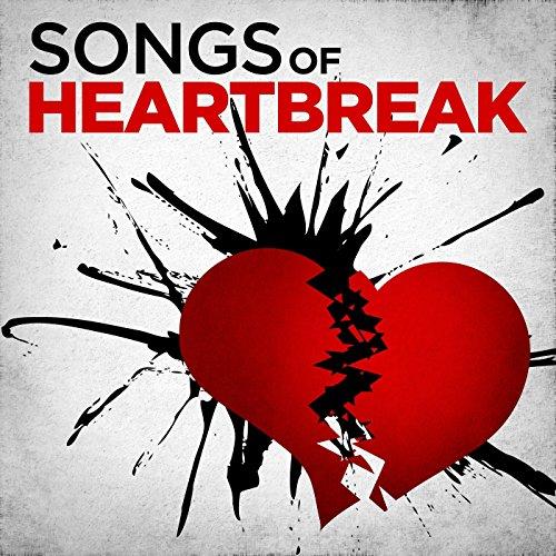 Songs of Heartbreak