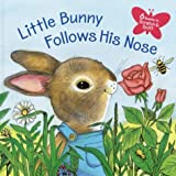 Little Bunny Follows His Nose, Katherine Howard, 0375826440