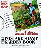 img - for The Postage Stamp Garden Book: Grow Tons of Vegetables in Small Places book / textbook / text book