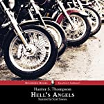 Hell's Angels: A Strange and Terrible Saga | Hunter S. Thompson