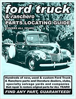 Ford Truck Ranchero Parts Locating Guide Parts Locating Guides