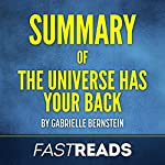 Summary of The Universe Has Your Back: by Gabrielle Bernstein | FastReads