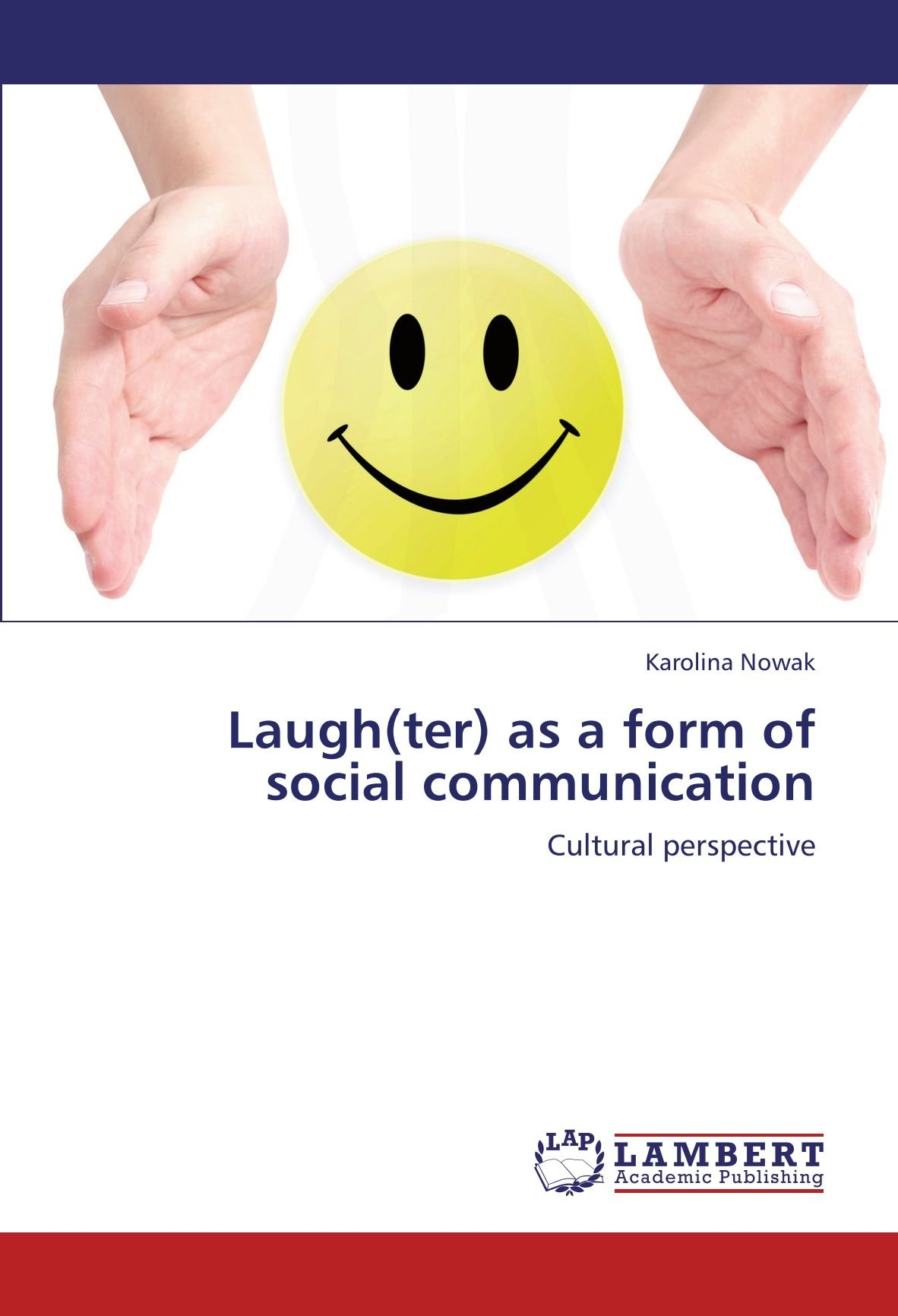 Download Laugh(ter) as a form of social communication: Cultural perspective ebook