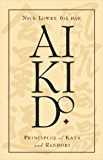 Aikido: Principles of Kata and Randori