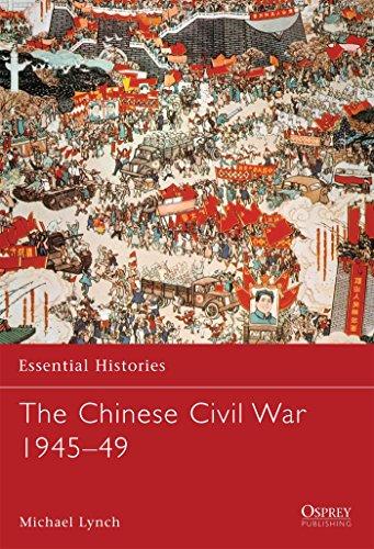 The Chinese Civil War 1945-49 (Essential Histories) (Best Civil War Board Games)