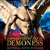 Awakened by a Demoness: Eternal Mates, Book 10 | Felicity Heaton