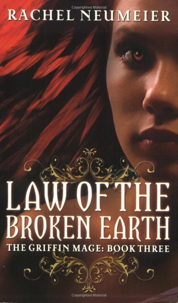 Law Of The Broken Earth: The Griffin Mage: Book Three