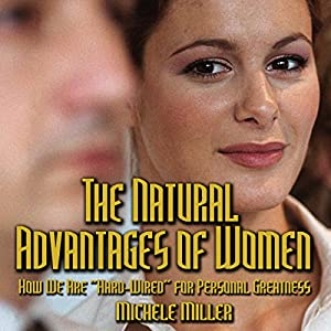 The Natural Advantages of Women Audiobook