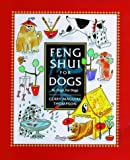 img - for Feng Shui for Dogs: By Dogs, for Dogs book / textbook / text book