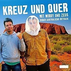 Kreuz und Quer. Mit Wirby und Zeus durch Australiens Outback
