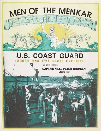 Men of the Menkar: United States Coast Guard World War Two Naval Exploits