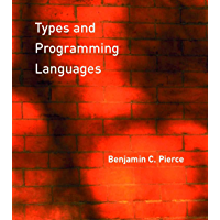 Types and Programming Languages (The MIT Press) (English Edition)