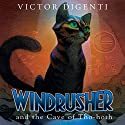Windrusher and the Cave of Tho-hoth Audiobook by Victor DiGenti Narrated by Kenny James