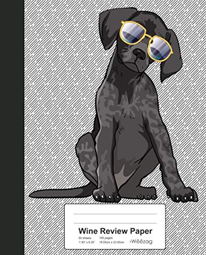 Wine Review Paper: Book German Pointer Dog (Weezag Wine Review Paper Notebook) by Weezag