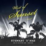 West of Sunset: A Novel   Stewart O'Nan