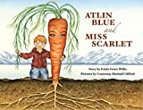img - for Atlin Blue and Miss Scarlet book / textbook / text book