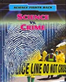 Science vs. Crime, Angela Royston, 1433986833