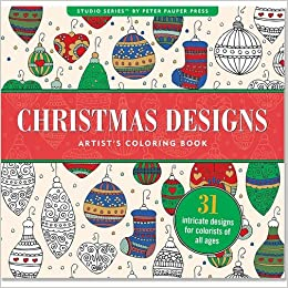 Amazon Christmas Designs Adult Coloring Book 31 Stress Relieving Studio 9781441319326 Peter Pauper Press Books