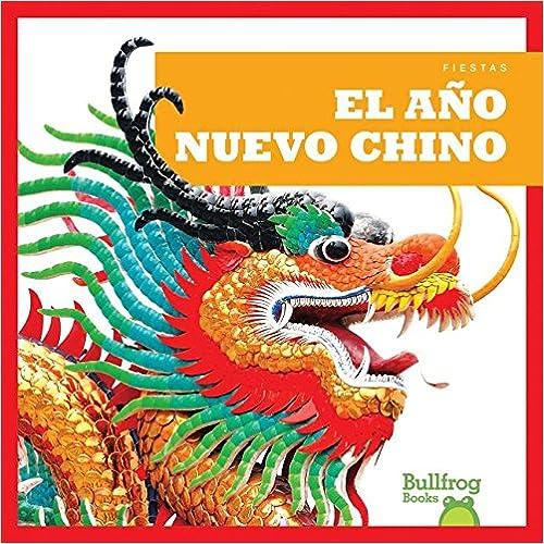 Descarga de libros electrónicos de Rapidshare El Ano Nuevo Chino / (Chinese New Year) (Fiestas / Holidays) PDF FB2 iBook