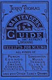 Jerry Thomas Bartenders Guide 1887 Reprint, Ross Bolton, 1466321075