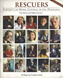 Rescuers : Portraits of Moral Courage in the Holocaust, Block, Gay and Drucker, Malka, 0841913234