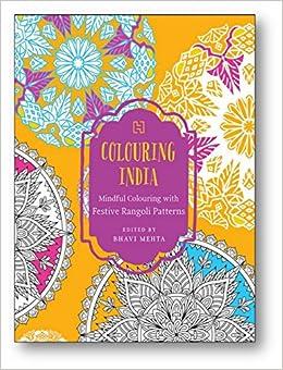 Buy Colouring India Mindful Colouring With Festive Rangoli