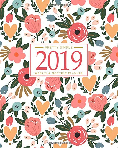 Pdf Self-Help 2019 Planner Weekly And Monthly: Calendar + Organizer | Inspirational Quotes And Floral Cover | January 2019 through December 2019