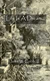 img - for Life Is A Dream... book / textbook / text book