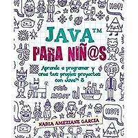 Java para niñ@s: Aprende a programar y crea