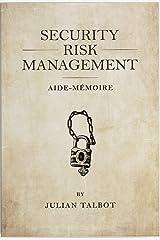 Security Risk Management Aide-Mémoire Kindle Edition